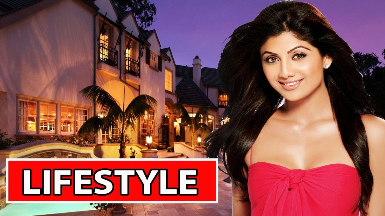 Shilpa Shetty Lifestyle, Age, House, Family, Husband, Net worth 2018