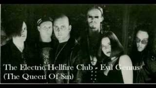 The Electric Hellfire Club - Evil Genius (The Queen Of Sin)