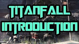 "Titanfall Gameplay Introduction Learning the Basics ""Titanfall Gameplay"" (Titanfall PC)"