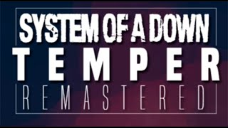 Watch System Of A Down Temper video