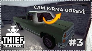 ARABANIN CAMINI GİZLİCE KIRMAK - Thief Simulator #3
