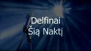 Watch Delfinai Sia Nakti video