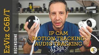 Recensione EzVIZ C6B e C6T IP CAM con MOTION e AUDIO traking