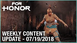 For Honor: Week 7/19/2018 | Weekly Content Update | Ubisoft [NA]