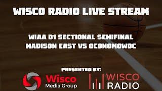 2020 WIAA D1 Sectional Semifinal - Madison East VS. Oconomowoc