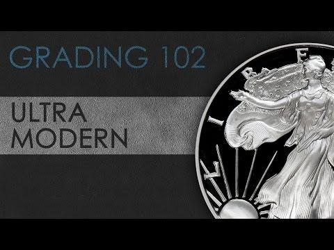 Ultra-Modern Coins - Coin Grading 102