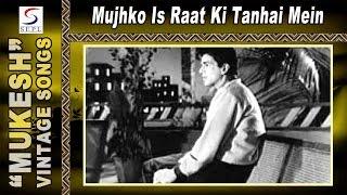 Mujhko Is Raat Ki Tanhai Mein (Male) - Mukesh - DIL BHI TERA HUM BHI TERE