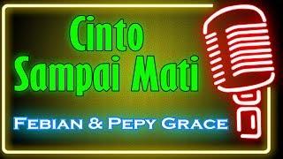 Gambar cover Cinto Sampai Mati (Karaoke Minang) ~ Febian feat Pepy Grace