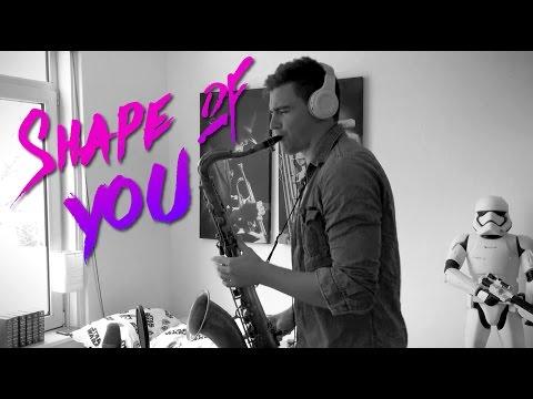 Ed Sheeran - Shape Of You [Saxophone Cover]