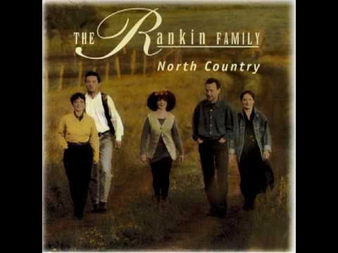 North Country - The Rankin Family