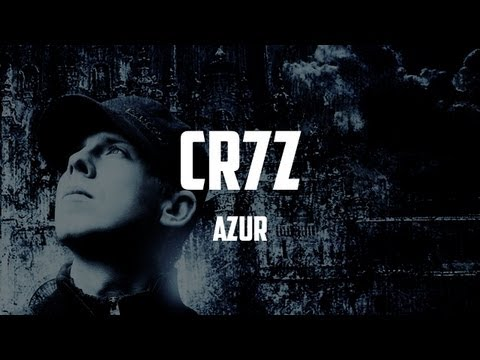 CR7Z - Azur (HD & LYRICS VERSION)