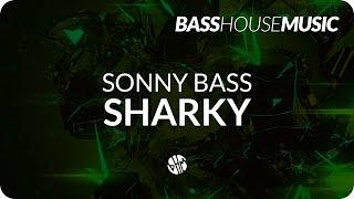 Sonny Bass - Sharky