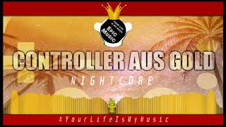 Controller aus Gold - (Execute feat. Jeaw Prod. by Toxik Tyson) Nightcore