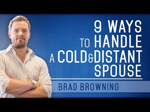 9 Ways to Handle A Cold And Distant Spouse