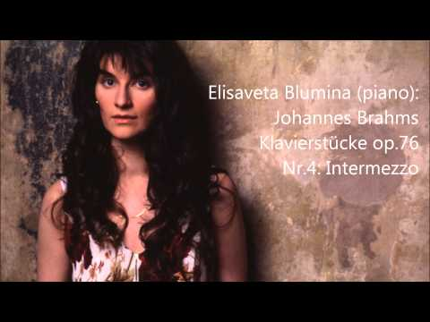 Brahms: Klavierstücke op.76 (4) Elisaveta Blumina (piano)