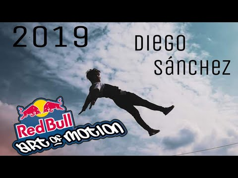 Diego Sánchez - Red Bull Art Of Motion Submission 2019
