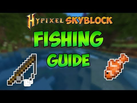 FISHING GUIDE In Hypixel Skyblock | Locations And Rod Enchantment