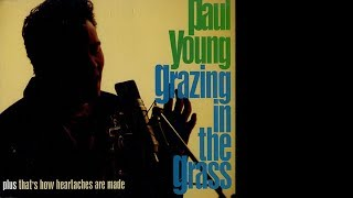 Paul Young - Grazing in the grass (1994)