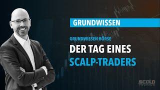 IB Days - Der Tag eines erfolgreichen Scalp Traders