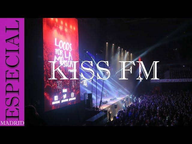 Concierto Aniversario Kiss Fm, locos por la música | Madrid