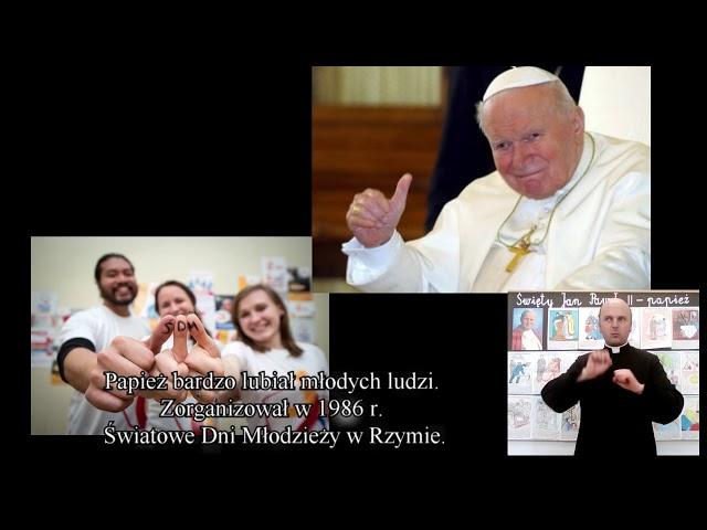 Katecheza migana - Św  Jan Paweł II - historia migana
