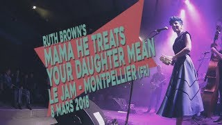 Acoustik Ladyland | Mama He Treats Your Daughter Mean (Ruth Brown)   | Le JAM - Montpellier