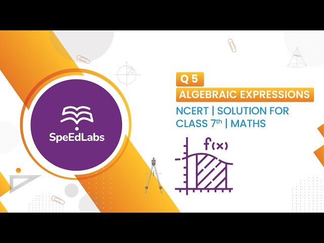 NCERT solutions for class 7th Maths Algebraic Expressions - Q5