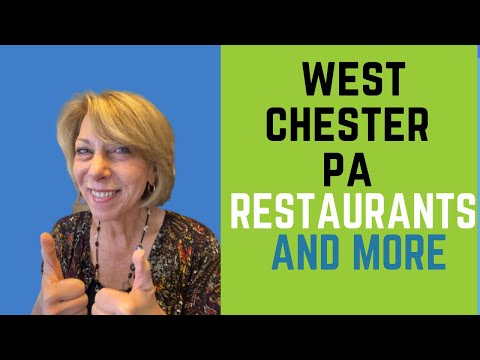 West Chester PA Restaurants And More