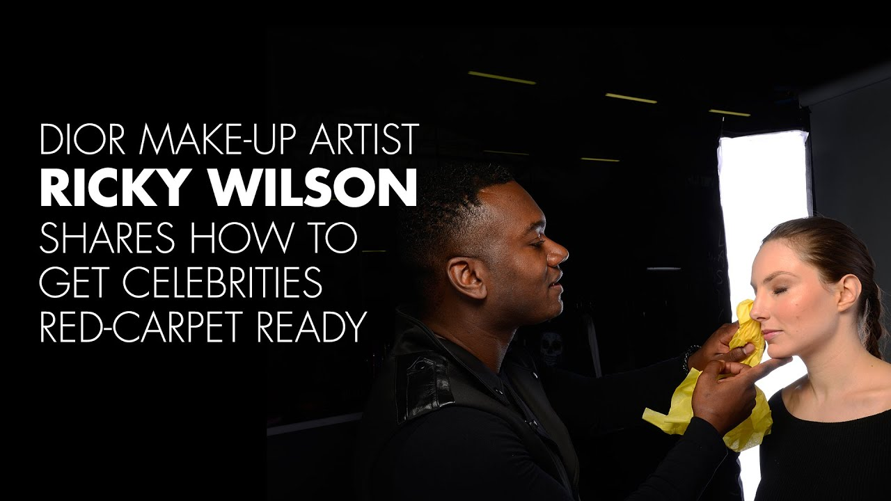 Dior Make-up Artist Ricky Wilson Shares How to Get ...