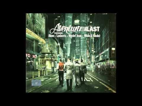 Yo Quisiera Amarla- Aventura - The Last - 2009