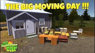 MY SUMMER CAR - THE BIG MOVING DAY !
