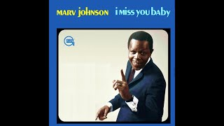 a motown classic:  marv johnson i miss you baby (how i miss you)