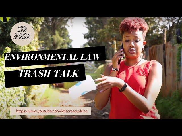 Environmental Law - Trash Talk