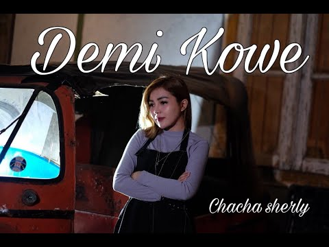 Demi Kowe (Cover Dangdut Terkoplo) Chacha Sherly