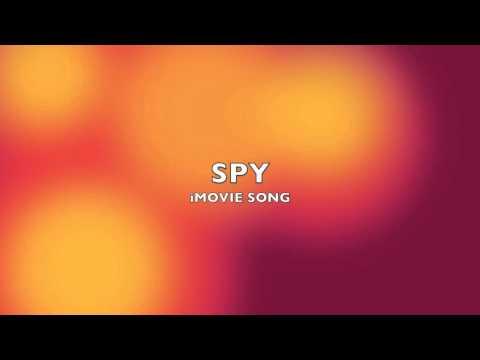 Spy | iMovie Song-Music