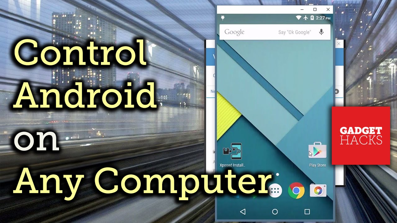 How to Fully Control Your Android Device from Any Computer « Android