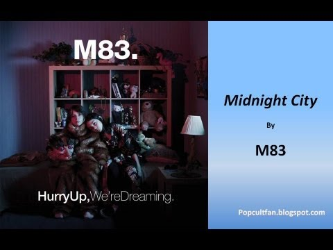 M83 - Midnight City (Lyrics)