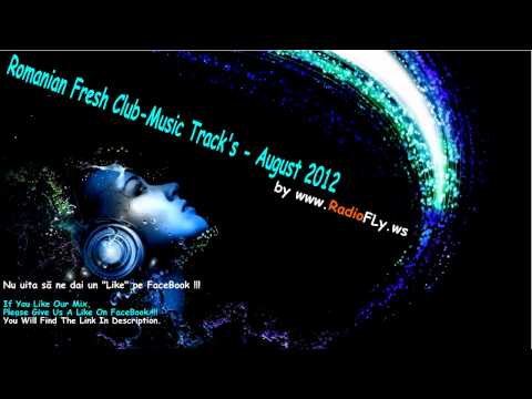 Romanian Fresh Club-Music Tracks - August 2012 (Music, Muzica House Noua De Club)