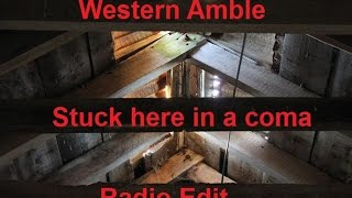 Western Amble - Stuck here in a coma - radio edit