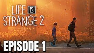 "Life Is Strange 2: Episode 1 ""ROADS""  Full Gameplay Walkthrough - (LIS 2 Episode 1)"