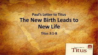 "COTR Sermon 2-21-2021: ""The New Birth Leads to New Life"""