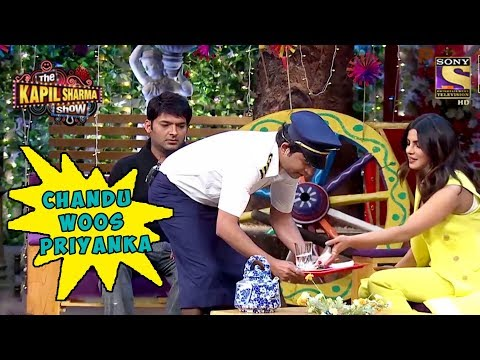 Chandu Tries To Woo Priyanka Chopra - The Kapil Sharma Show