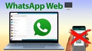 Cómo usar WhatsApp WEB sin tener teléfono inteligente ?   #WhatsAppEnPC