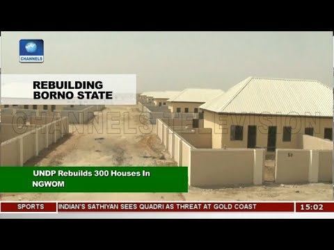 UNDP Rebuilds 300 Houses In Ngwon Village |News Across Nigeria|