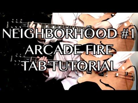 Neighborhood #1 (Tunnels) - Arcade Fire ( Guitar Tab Tutorial & Cover )