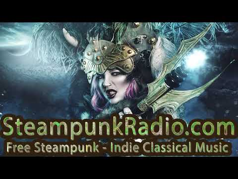 Steampunk Music Mix - Ambient Neoclassical - Contemporary Instrumental mp3
