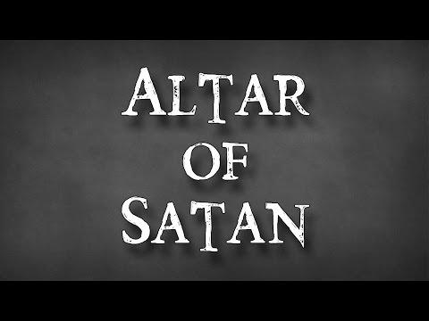Part 1: The Altar of Satan - John S. Torell