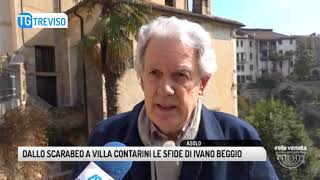 TG TREVISO (15/03/2018) - DALLO SCARABEO A VILLA CONTARINI LE SFIDE DI IVANO BEGGIO