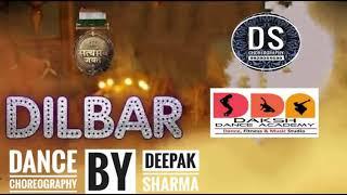 DILBAR | Satyameva Jayate |Dance Choreography By Deepak | John Abraham Nora Fatehi Neha Kakkar |