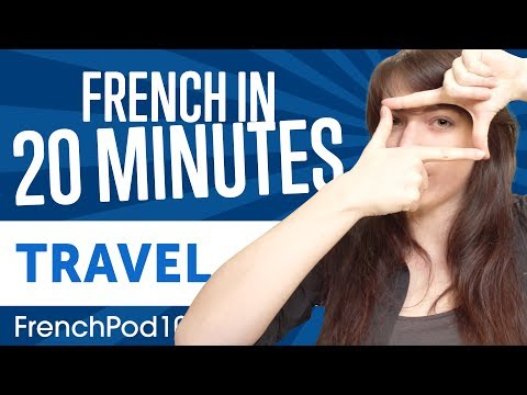 learn-french-in-20-minutes---all-travel-phrases-you-need
